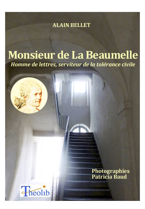Alain Bellet. Monsieur de La Beaumelle,
